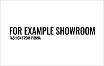 For Example Showroom - Discover Austrian Fashion