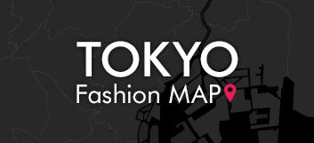 TOKYO fashion MAP
