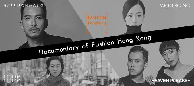 Documentary of Fashion Hong Kong