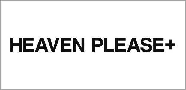 HEAVEN PLEASE+